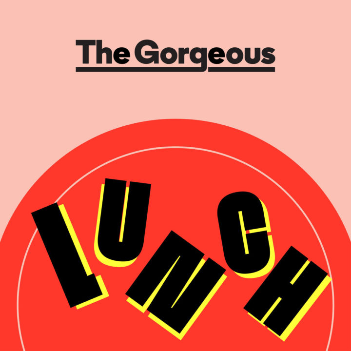 The Gorgeous Lunch Podcast Cover